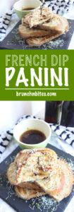 French Dip Panini | www.brunchnbites.com